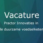 Vacature: Practor (1,0 FTE) bij Practoraat Innovaties in de Duurzame Voedselketen